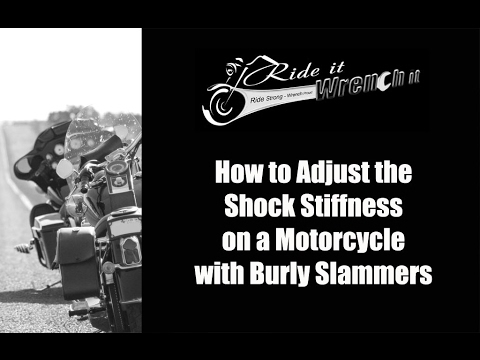 How to Adjust Shock Stiffness on a Motorcycle with Burly Slammers