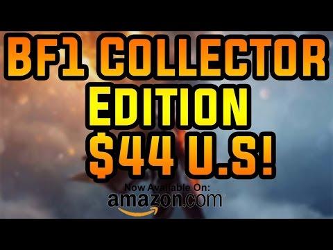 BF1 Collectors Edition $44 U.S Amazon!