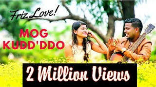 Mog Kudd'ddo (2018) - Friz Love Super-hit (Official Music Video) new konkani song
