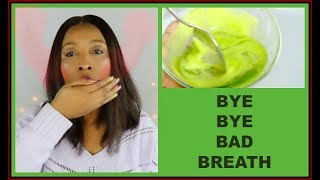HOW TO GET RID OF BAD BREATH | CURE BAD BREATH ONCE AND FOR ALL |Khichi Beauty