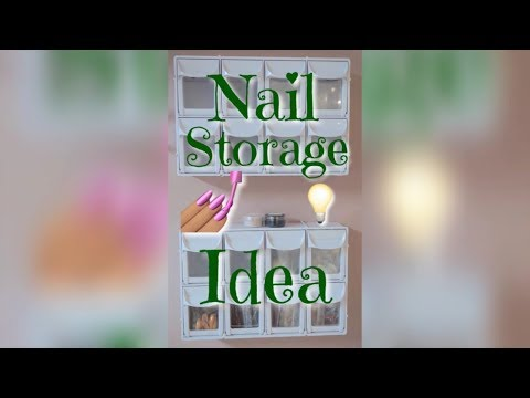 Nail Storage Idea 💅🏽💡 | 2018 | DivaDollFlawless