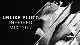 Unlike Pluto Inspired Mix 2017