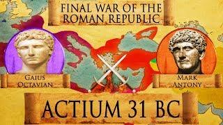 Battle of Actium (31 BC) - Final War of the Roman Republic DOCUMENTARY