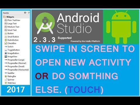 Android studio tutorial - Swipe screen to open another activity in android. NEW 2016