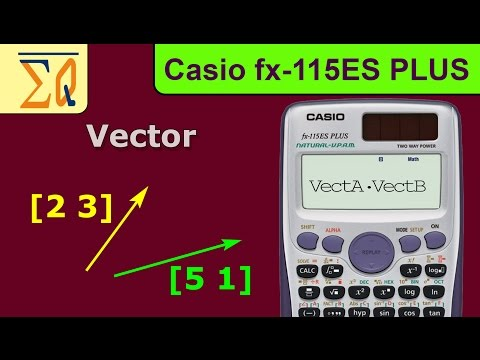 Calculate The Dot Product of Two Vectors Using A Casio Fx 991ES PLUS