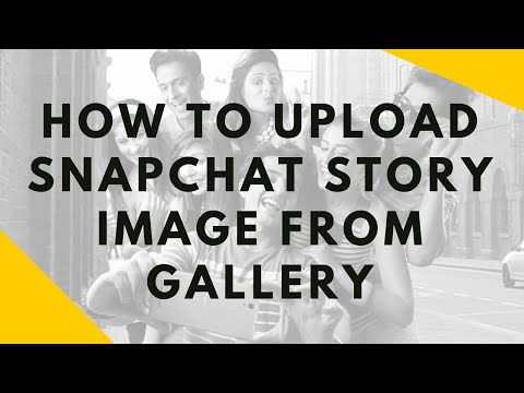How to upload Snapchat Story Image from Gallery | AndroTrix