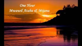 Old Arabic Mwawil Ataba Mijana Mix ساعة ميكس مواويل عتابا ميجانا
