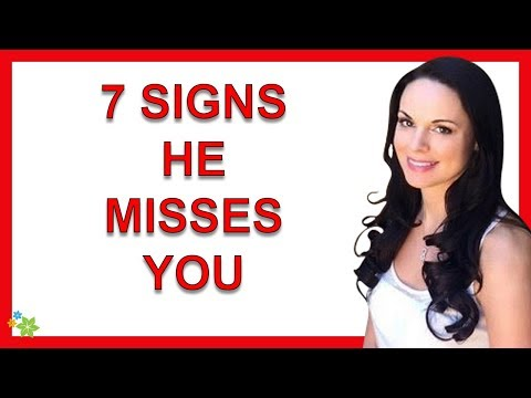 7 Signs He Misses You (And Is Thinking About You)