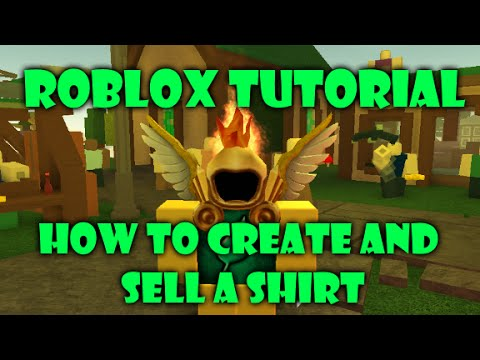 Tutorial: Roblox - How to create and sell a shirt