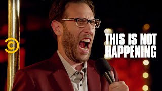 Ari Shaffir - Butt Stuff - This Is Not Happening - Uncensored