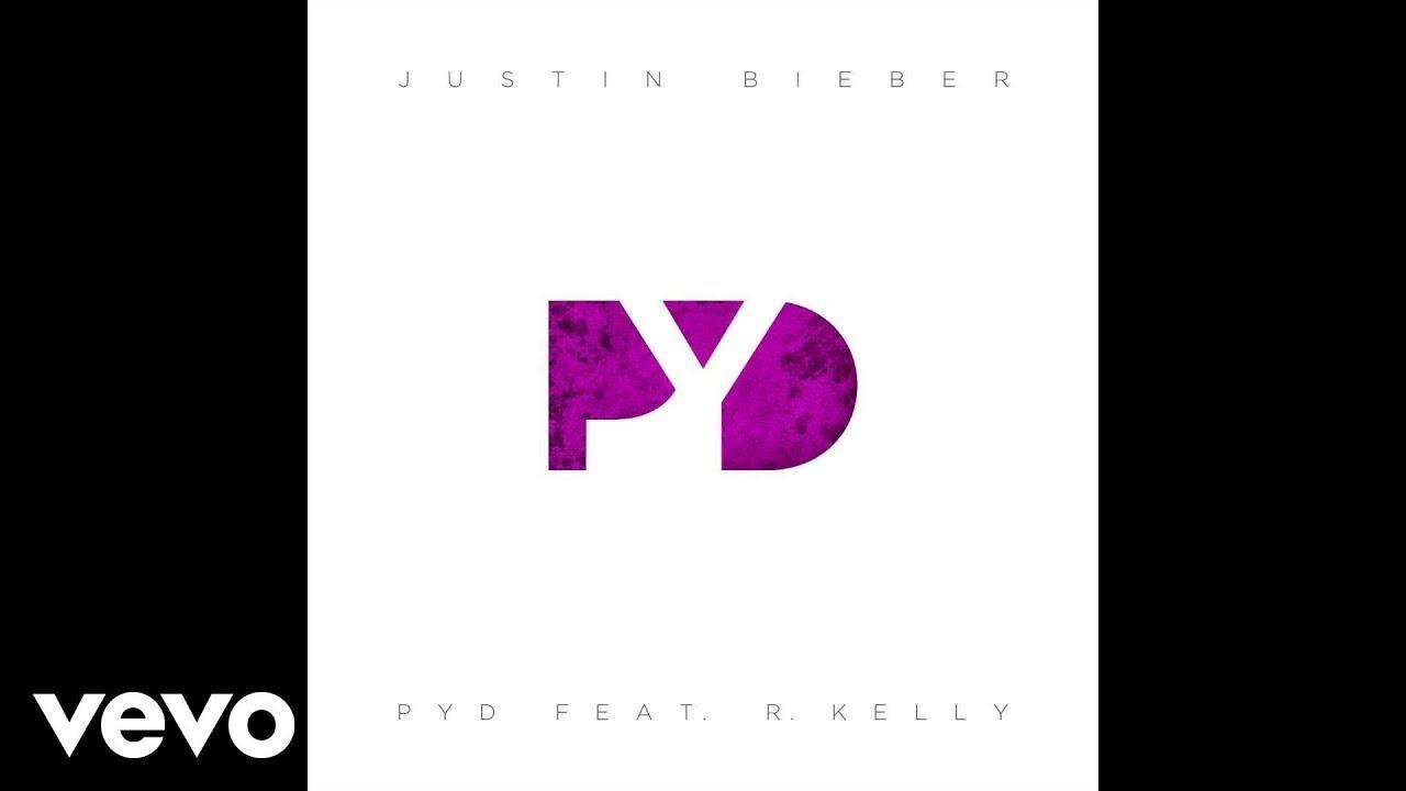 Justin Bieber - Pyd (feat. R. Kelly)