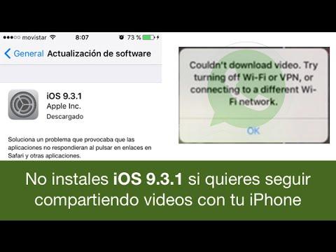 No instales IOS 9.3.1 porque da problemas para compartir videos por WhatsApp