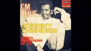 Im Alive-Johnny Thunder [HD]