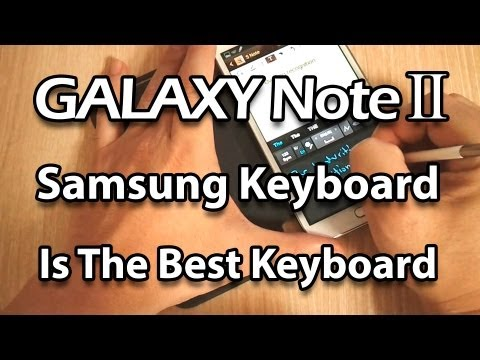 Best Keyboard For Android (New Samsung Keyboard With SwiftKey Swype Features) Samsung Galaxy Note 2