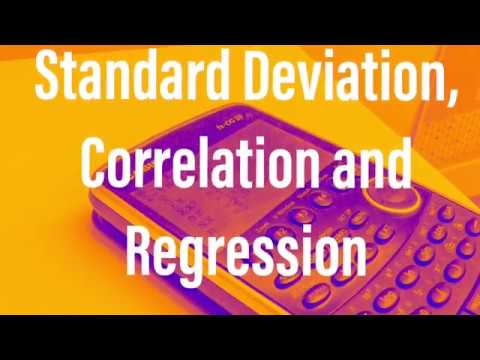 Standard Deviation, Correlation and Regression