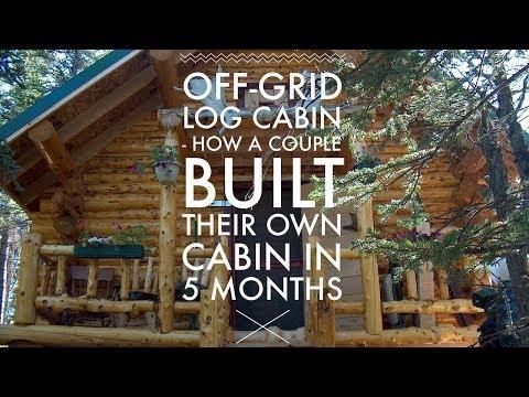 Off Grid Log Cabin Build - How A Couple Built a Log Cabin in Alaska