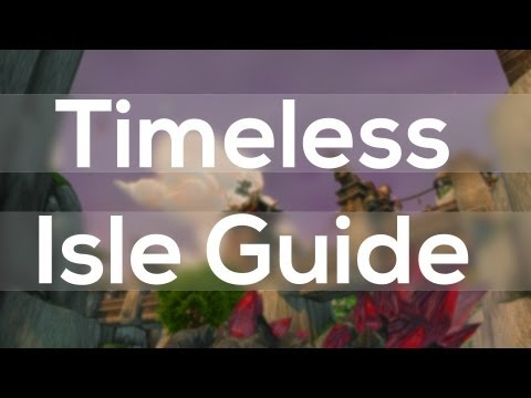 WoW Patch 5.4 Timeless Isle Guide - How to get Timeless Coins, Chests and More!