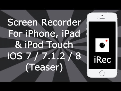iRec FREE Screen Recorder For iOS 7 / 8 iPhone, iPad & iPod Touch NO JAILBREAK