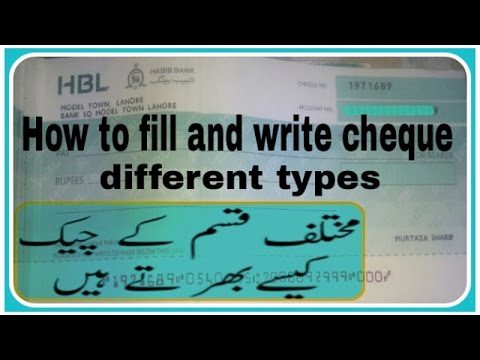 How to fill and write cheque different types