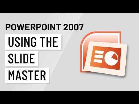 PowerPoint 2007: Using the Slide Master