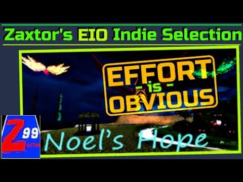 Zaxtor's EIO Series First Play on Launch Day Selection! - Noel's Hope