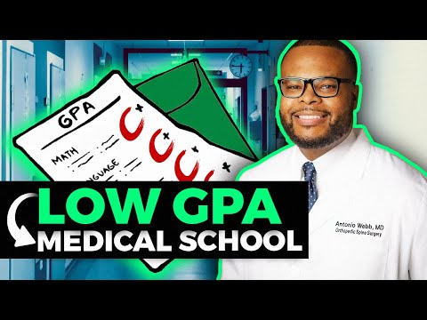 How to get accepted to medical school with a low GPA!