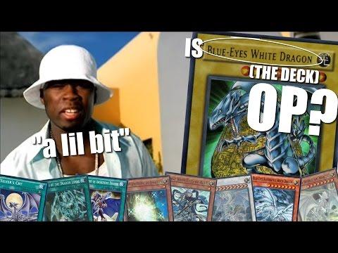 Is Blue-Eyes (the deck) OP? ...