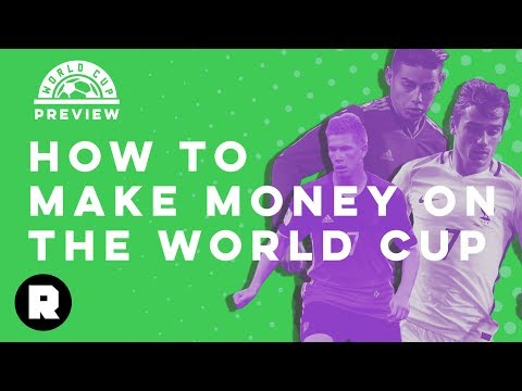 How to Make Money on the World Cup | Ringer FC 2018 World Cup Preview | The Ringer