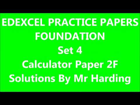 Edexcel GCSE 9-1 Math - Practice Papers Set 4 - Foundation Calculator (2F) Solutions By Mr Harding