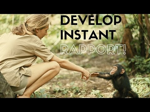 How To Develop Instant Rapport With Anyone!