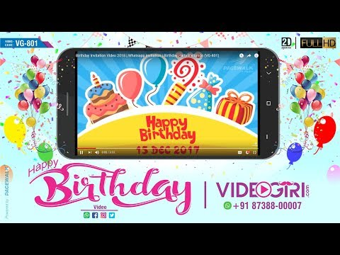 Birthday Invitation Video 2018 | Whatsapp invitation | Birthday Party Invitation (VG-801)