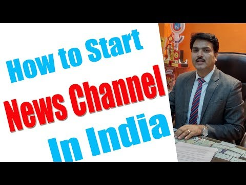 How to start news channel in India?