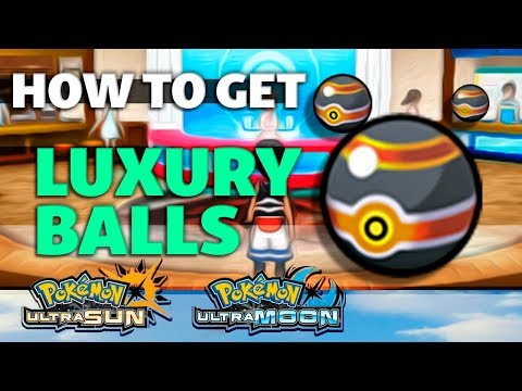 HOW TO GET Luxury Balls in Pokemon Ultra Sun and Moon