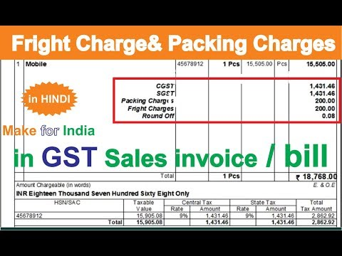 Packing /Fright charges for  GST SALES INVOICE  ledger in tally ERP 9