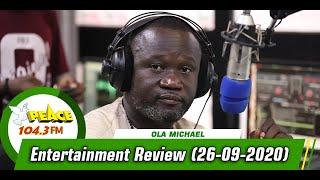 Entertainment Review On Peace 104.3 FM (26/09/2020)