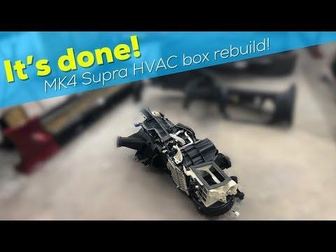 IT'S FINALLY DONE!  - MK4 Supra HVAC box rebuild!