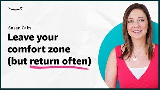 Susan Cain - Leave your comfort zone, but visit often - Insights for Entrepreneurs - Amazon