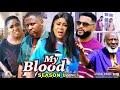 MY BLOOD SEASON 1 -  (Trending Movie) Uju Okoli 2021 Latest Nigerian Nollywood Movie Full HD