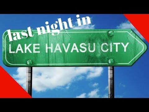 light test & last night in Havasu(#341)