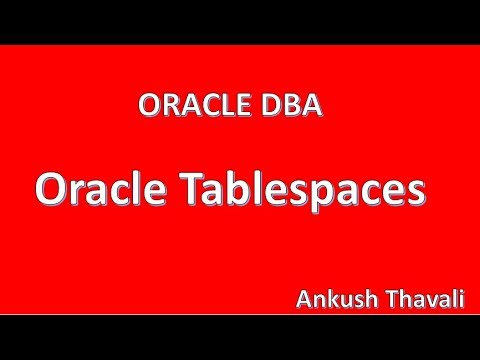 Tablespaces in oracle database