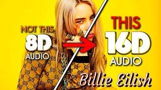 Billie Eilish - all the good girls go to hell [16D AUDIO | NOT 8D / 9D] 🎧