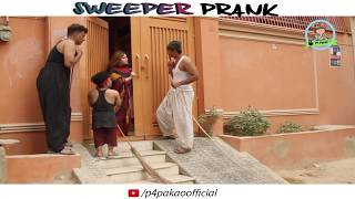 | Sweeper Prank | By Ahmed Rizwan And Farukh In | P4 Pakao | 2018