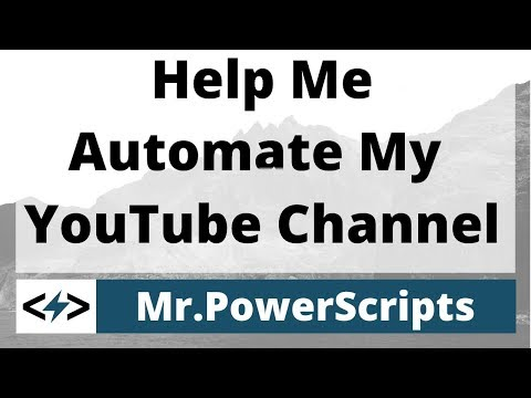 Help me automate my YouTube channel