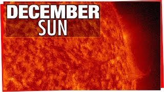 December Sun - Incredible Time Lapse Video Of The Suns Surface Dec 2017