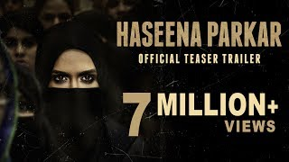 Haseena Parkar Official Teaser | Shraddha Kapoor | 22nd September 2017