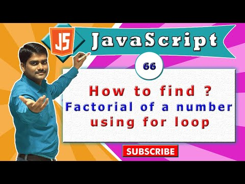 JavaScript tutorial 83 - Find factorial of a number using for loop in javascript