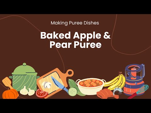 How to make Baked Apple and Pear Purée