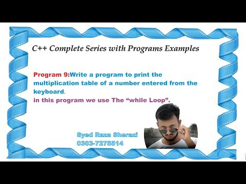lecture 9:Print Multiplication Table Using While Loop