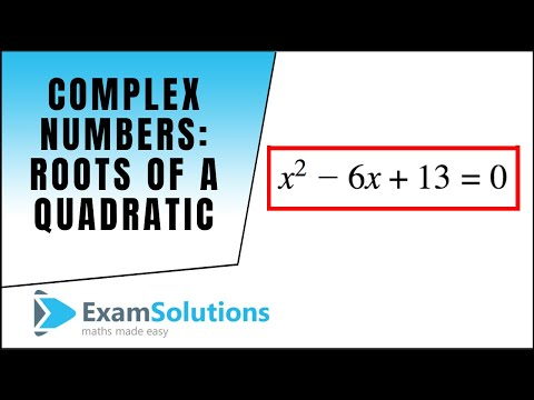 Complex Numbers : Roots of a quadratic equation - conjugate pairs : ExamSolutions