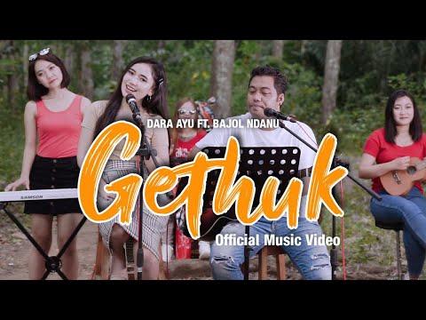 Download Lagu Dara Ayu Gethuk Ft. Bajol Ndanu Mp3